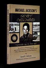 Michael Jackson's Secret Childhood by David R. Holloway